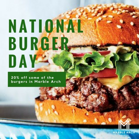 National Burger Day in Marble Arch