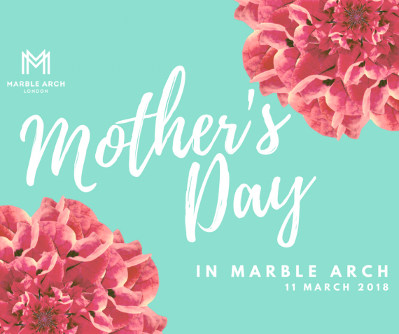 Mother's Day in Marble Arch