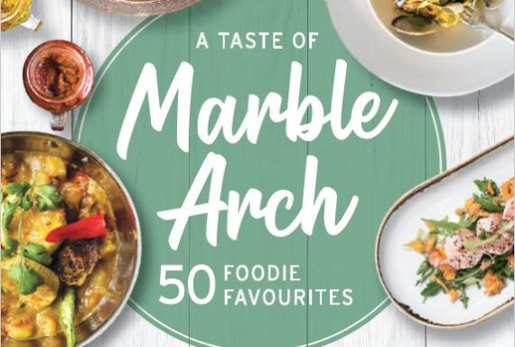 Today's Special: The new Taste of Marble Arch printed dining guide