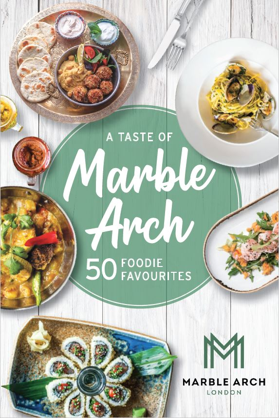 New: Taste of Marble Arch dining guide